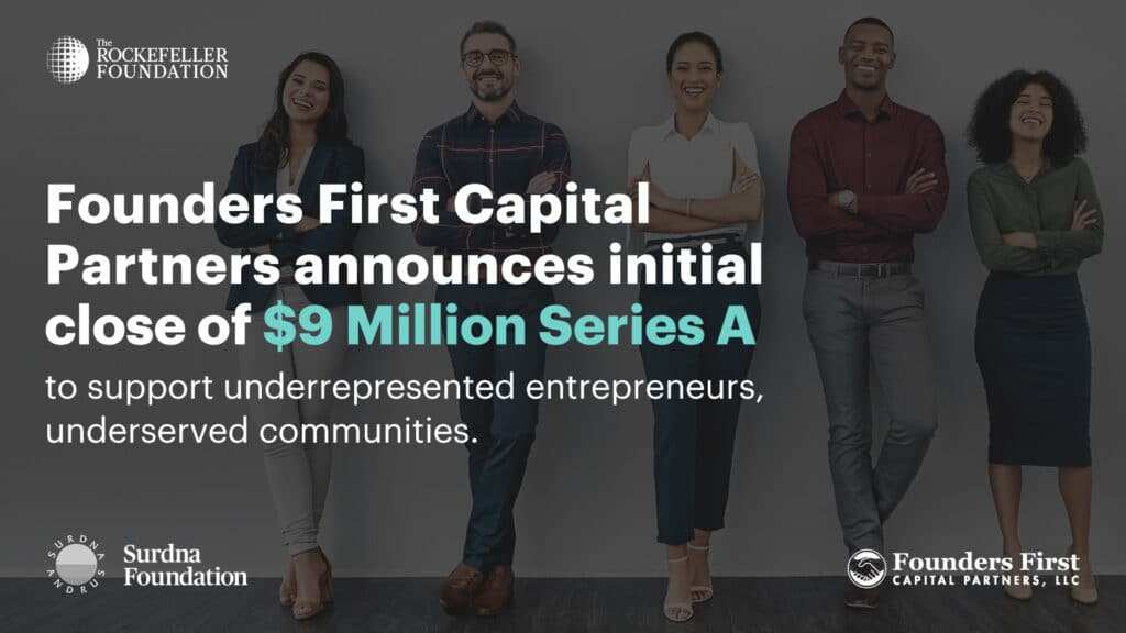 Photo of 5 diverse founders standing and smiling Founders First Capital Partners Announces Initial Close of $9 Million Series A to Support Underrepresented Entrepreneurs, Underserved Communities